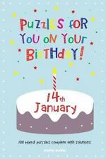 Puzzles for You on Your Birthday - 14th January by Clarity Media (2014,...