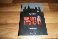Jürgen Seibold -- UNSANFT ENTSCHLAFEN // ein Heckengäu-Weil der Stadt-Calw-Krimi