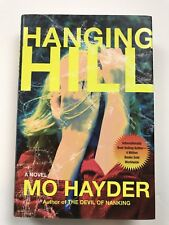 Hanging Hill by Mo Hayder (2012, Hardcover)