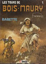 Tours de Bois Maury 1. Babette. HERMANN 1984. Neuf