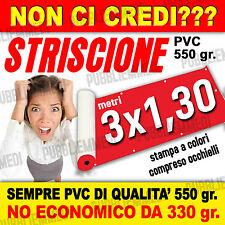 STRISCIONI STRISCIONE BANNER TELONI TELONE m. 3x1,30 SOTTO COSTO!!