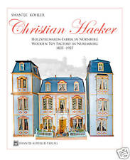 CHRISTIAN HACKER- Antique German Dollhouse & Wooden Toy factory