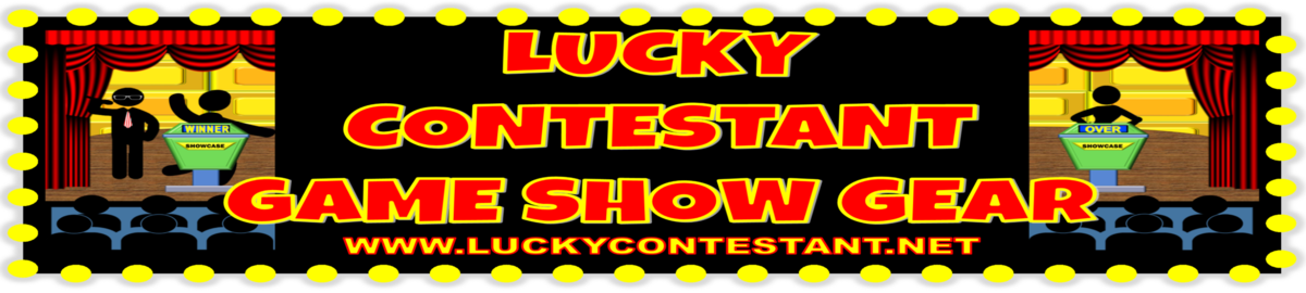 Lucky Contestant.net Game Show Gear