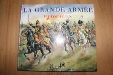 La Grande Armée par HUEN; GUETH & ROBICHON éd Herscher 2004
