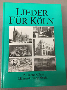 Buch: LIEDER FÜR KÖLN - 150 Jahre Kölner Männer-Gesang-Verein 1842 - 1992 (NM)