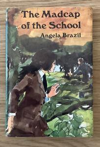The Madcap Of The School - Angela Brazil - Vintage Hardback