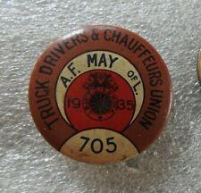 "1935 Chicago Local 705 "" Camion Pilotes & Chauffeurs Union "" Teamsters A F De L"