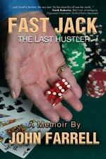 Fast Jack, the Last Hustler by John Farrell (2013, Paperback)