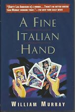 A FINE ITALIAN HAND by William Murray ~ 1996 HC DJ  Shifty Lou Anderson Mystery