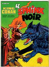 KING CONAN ¤ LE SPHINX NOIR ¤ 1984 ARTIMA COLOR MARVEL GEANT