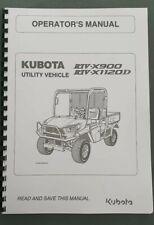 KUBOTA UTILITY VEHICLE RTV-X900 RTV-X1120D OPERATOR MANUAL REPRINTED 2013