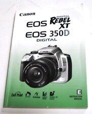 CANON EOS REBEL XT 350D DIGITAL SLR CAMERA INSTRUCTION MANUAL -CANON XT DSLR
