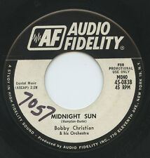 Hear- Rare Pop Exotica 45- Bobby Christian- Midnight Sun- Audio Fidelity # 083