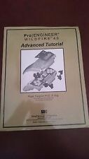 Pro/ENGINEER Advanced Tutorial Wildfire 4. 0 by Roger Toogood (2008, Paperback)