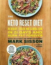 The Keto Reset Diet: Reboot Your Metabolism in 21 Days and Burn Fat... Hardcover