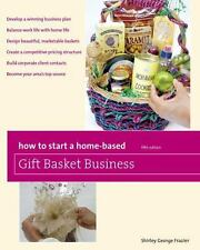 How to Start a Home-Based Gift Basket Business Home-Based Business Series
