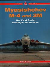 MYASISHCHEV M-4 et 3M -LE First Soviétique Strategic JET Blouson Bomber rouge