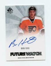 11/12 SP AUTHENTIC FUTURE WATCH ROOKIE RC AUTO #278 BEN HOLMSTROM 068/999 *58351