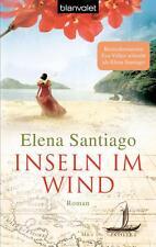 Inseln im Wind von Elena Santiago (2013, Taschenbuch)