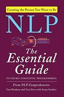 Nlp: The Essential Guide to Neuro-Linguistic Programming by Tom Hoobyar   Paperb