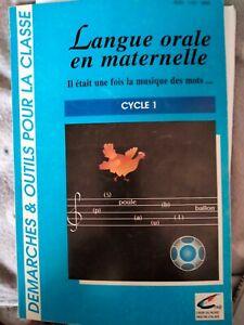 """Livre scolaire: Langue orale en maternelle """"Cycle 1"""