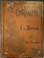 DE NEUVILLE, JULES RICHARD, EN CAMPAGNE, GUERRE 1870,