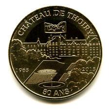 78 THOIRY Château, 50 ans, 2015, Monnaie de Paris