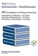 Top Prüfung Hotelfachfrau / Hotelfachmann  - 400 Prüfungsfragen mit Lösungen
