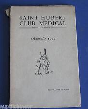 Saint Hubert Club médical  Annuaire 1933  illustré par Schem