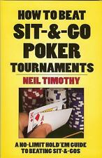 How to Beat Sit 'n' Go Poker Tournaments Neil Timothy