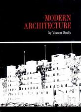 Modern Architecture Scully, Vincent Paperback Used - Very Good