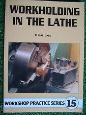 #15 Workholding in the Lathe WORKSHOP PRACTICE SERIES BOOK MANUAL model engineer