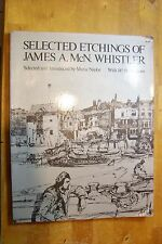 1975 SELECTED ETCHINGS OF JAMES A. McN. WHISTLER - 149 ILLUSTRATIONS