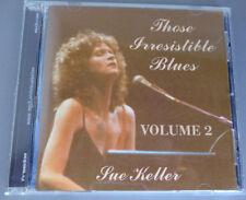 Sue Keller-Those Irresistible Blues Volume 2  CD