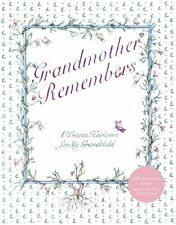Grandmother Remembers 30th Anniversary Edition: A Written Heirloom for My Grandc