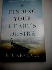 FINDING YOUR HEART'S DESIRE - R. T. KENDALL (PAPERBACK) NEW