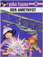 Yoko Tsuno - Band 26 - Der Amethyst - 1. Auflage Z:1 - Carlsen