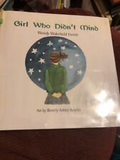 Girl Who Didnt Mind 2002 By Beverly Ashley Broyles