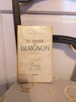 François Meyer : La Pensée de Bergson - Bordas - 1948