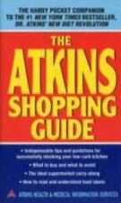 The Atkins Shopping Guide by Atkins Health & Medical Information Services and...