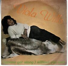 disco 45 GIRI Viola WILLS (GONNA GET ALONG) WITHOUT YOU NOW - YOUR LOVE