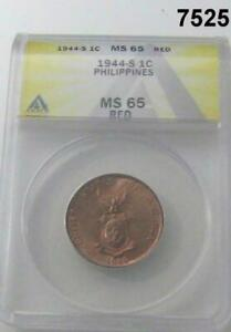 1944 S PHILIPPINES 1 CENTAVO ANACS CERTIFIED MS65 RED #7525