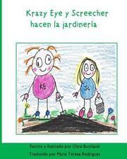 Krazy Eye: Krazy Eye y Screecher Hacen la Jardineria : Una Historia de Krazy...