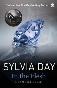 In the Flesh By Sylvia Day