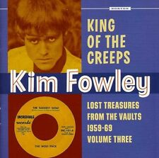 Kim Fowley - King of the Creeps: Lost Treasures from the 3 [New CD]