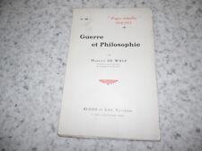 1915.Guerre et philosophie.14-18.Maurice de Wulf