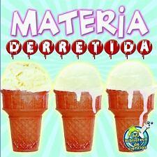 Materia derretida (Mi Biblioteca de Ciencias 2-3 (My Science Library 2-3))