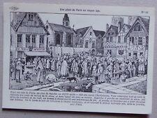 HF23) CP histoire de France Carlier : une place de Paris au Moyen Age