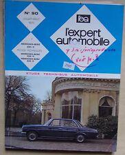 ) L'EXPERT AUTOMOBILE n° 90 - MERCEDES BENZ 220 D - 1973