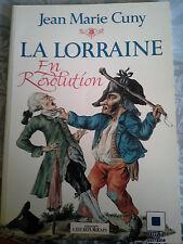 La Lorraine en Révolution, Jean-Marie Cuny, Est républicain 1988